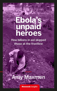 Ebola's Unpaid Heroes book cover